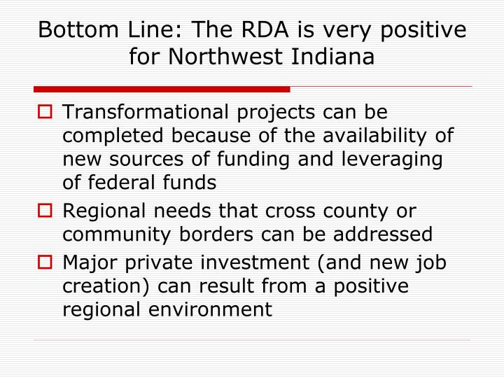 Bottom Line: The RDA is very positive for Northwest Indiana
