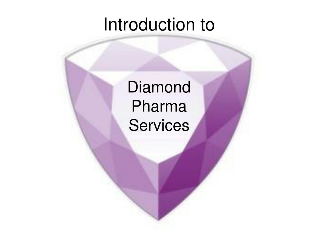introduction to diamond pharma services l.