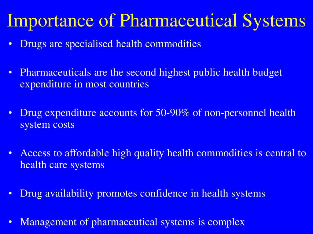 Importance of Pharmaceutical Systems