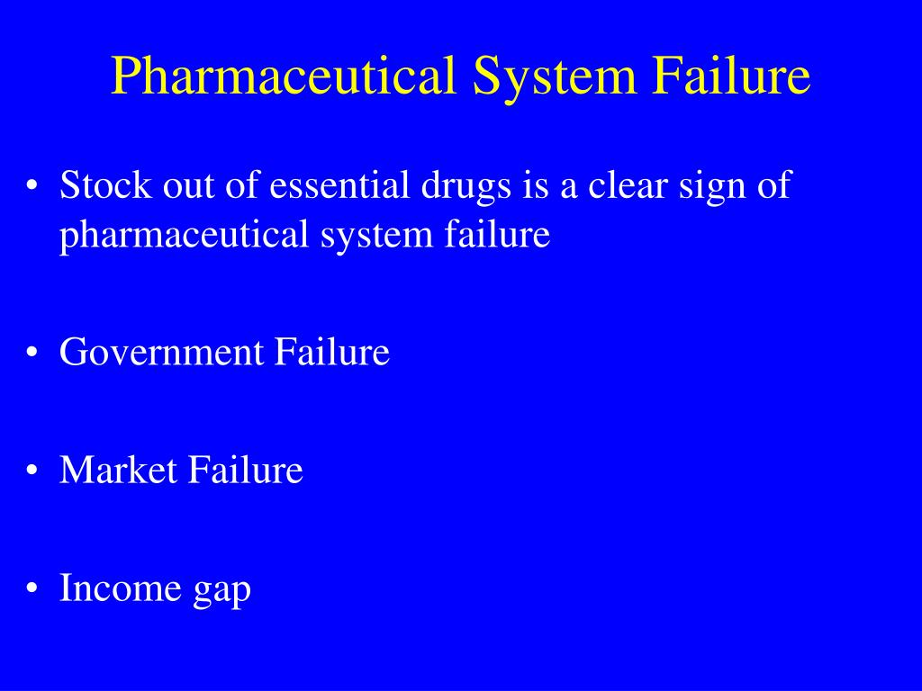 Pharmaceutical System Failure