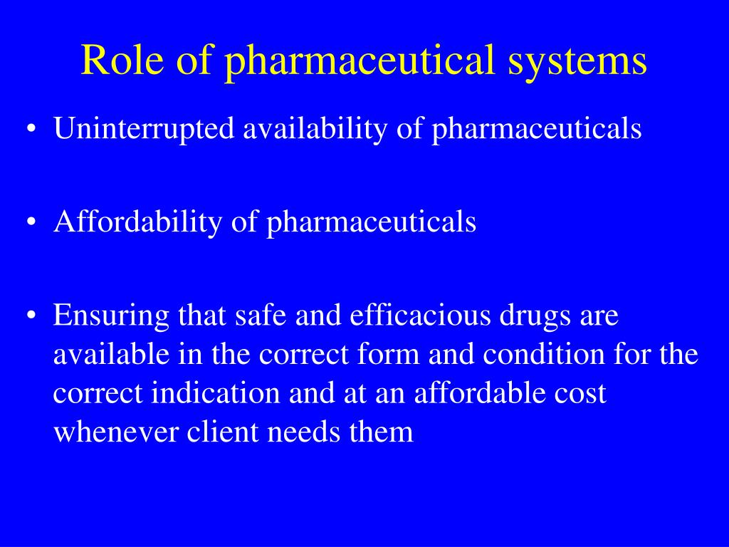 Role of pharmaceutical systems