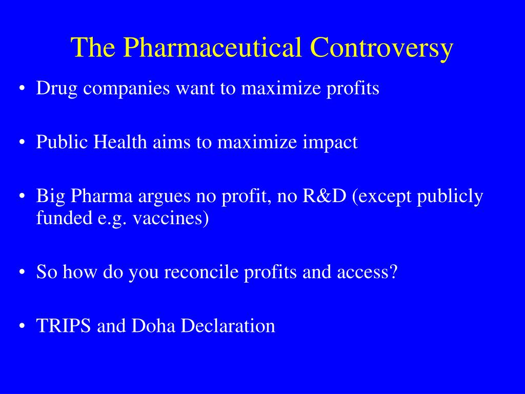The Pharmaceutical Controversy