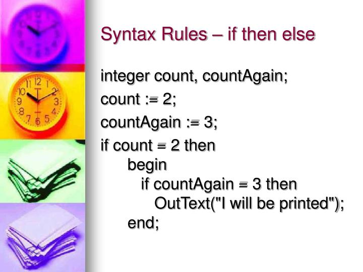 Syntax Rules – if then else