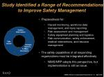 study identified a range of recommendations to improve safety management