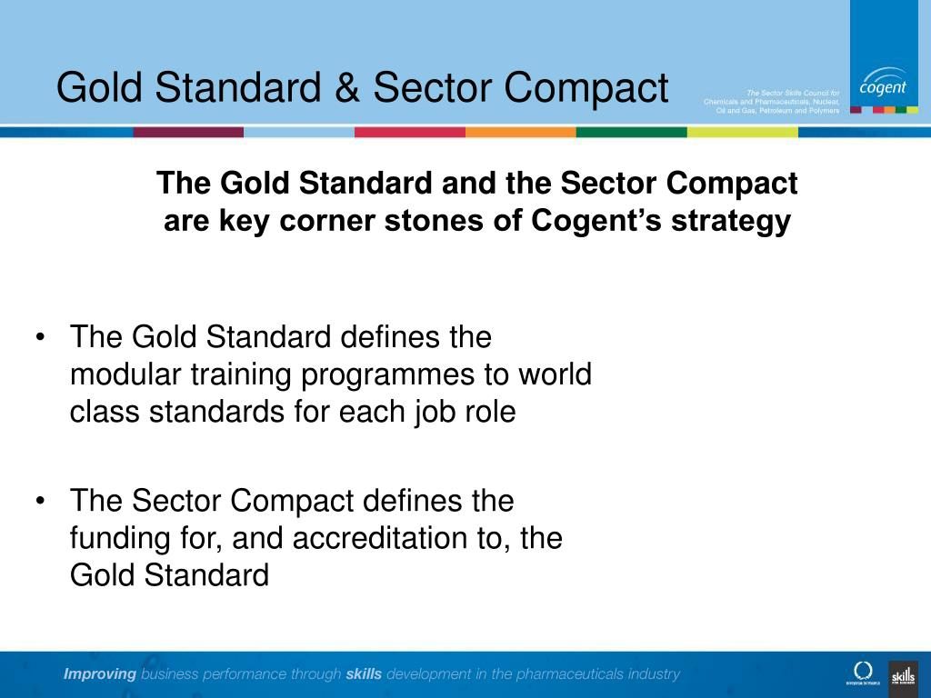 Gold Standard & Sector Compact
