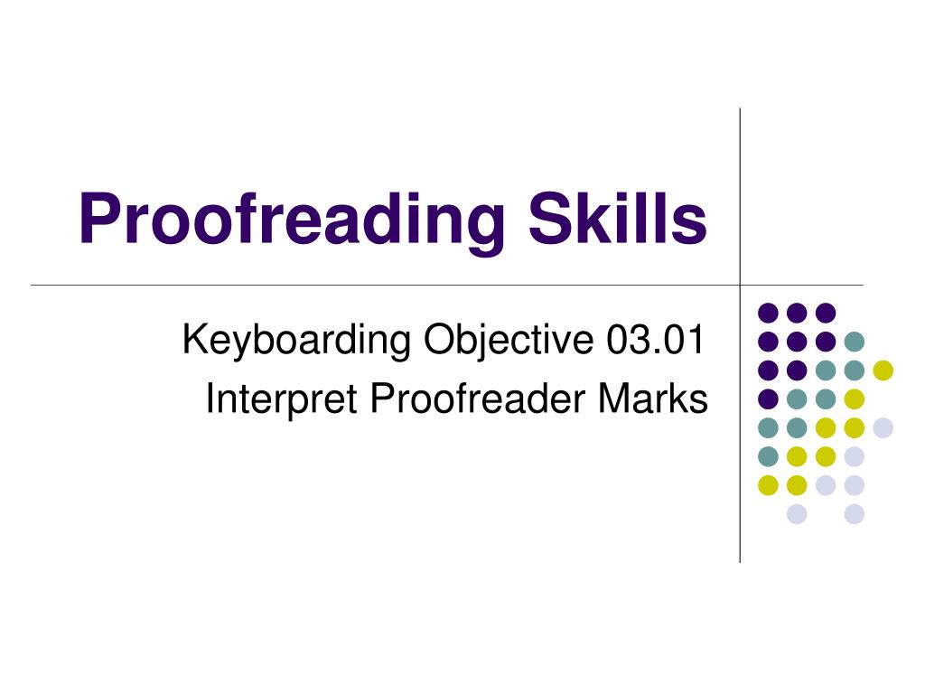 Ppt Proofreading Skills Powerpoint Presentation Id827319