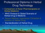professional diploma in herbal drug technology