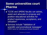 some universities court pharma