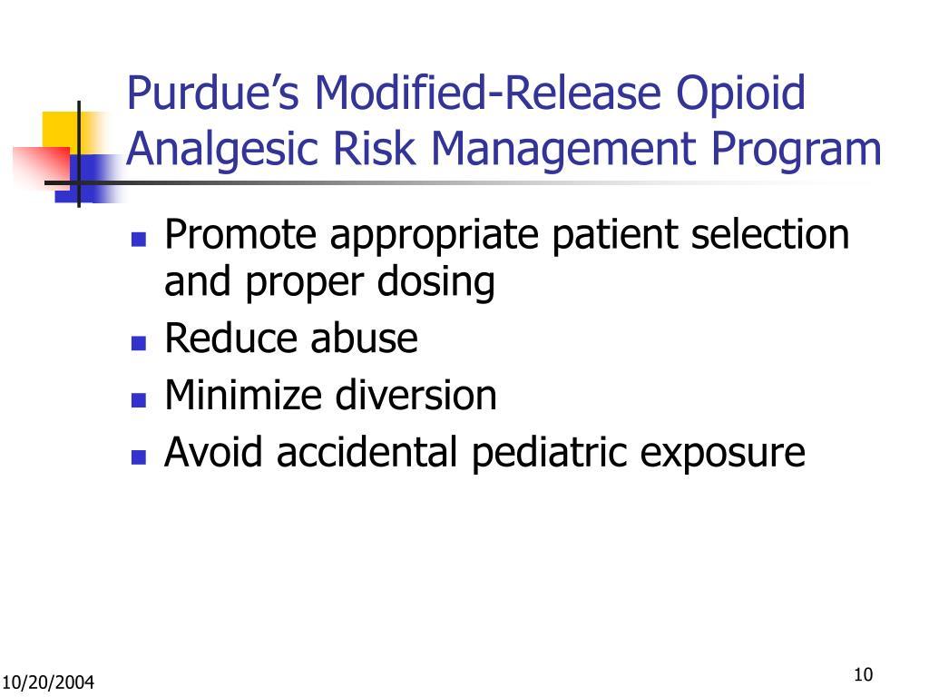 Purdue's Modified-Release Opioid Analgesic Risk Management Program