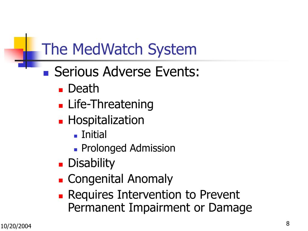 The MedWatch System