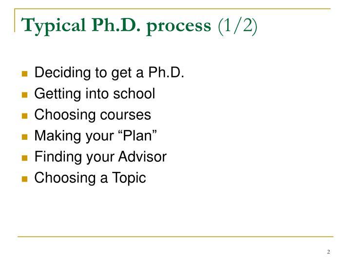 Typical ph d process 1 2