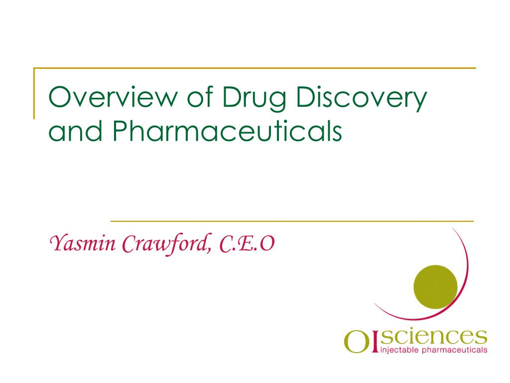 overview of drug discovery and pharmaceuticals l.