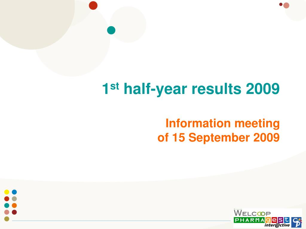 1 st half year results 2009 information meeting of 15 september 2009 l.