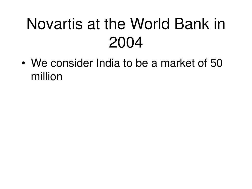Novartis at the World Bank in 2004