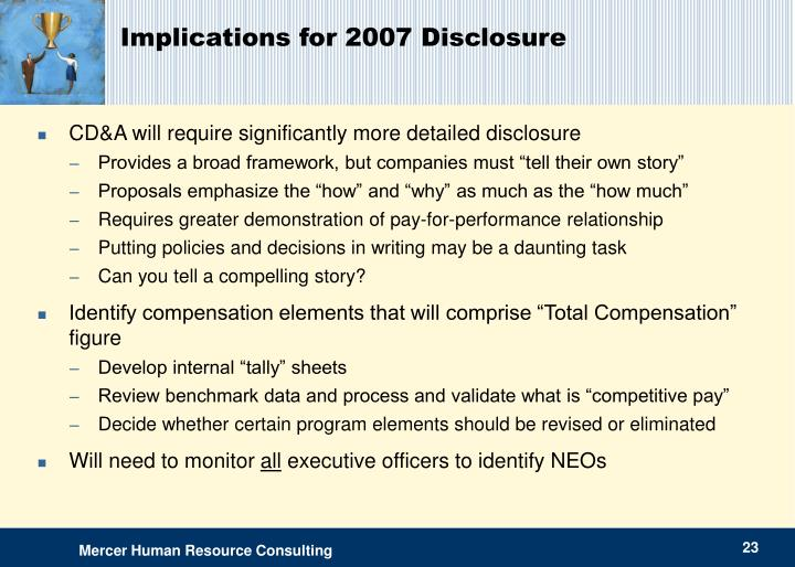 Implications for 2007 Disclosure