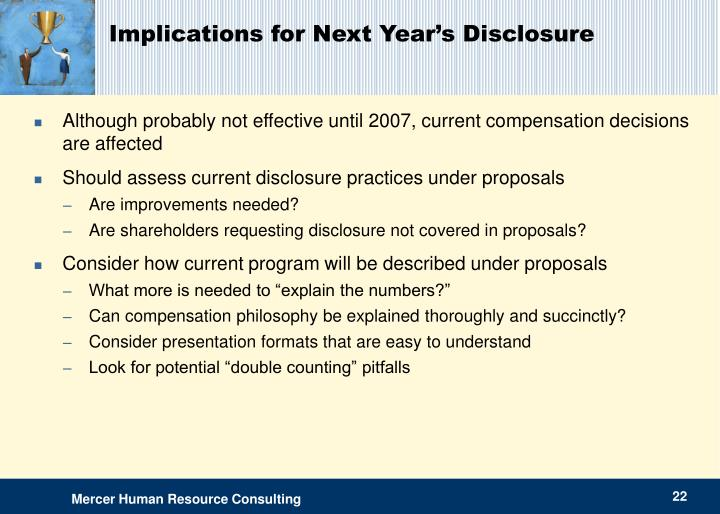 Implications for Next Year's Disclosure