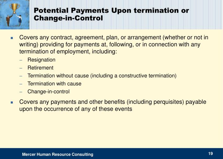 Potential Payments Upon termination or Change-in-Control