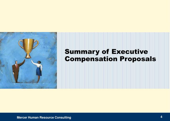 Summary of Executive Compensation Proposals