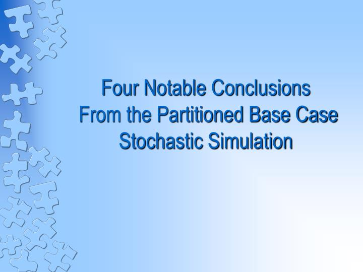 Four Notable Conclusions