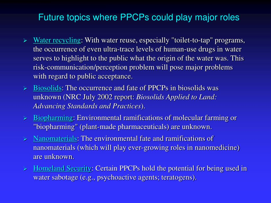 Future topics where PPCPs could play major roles