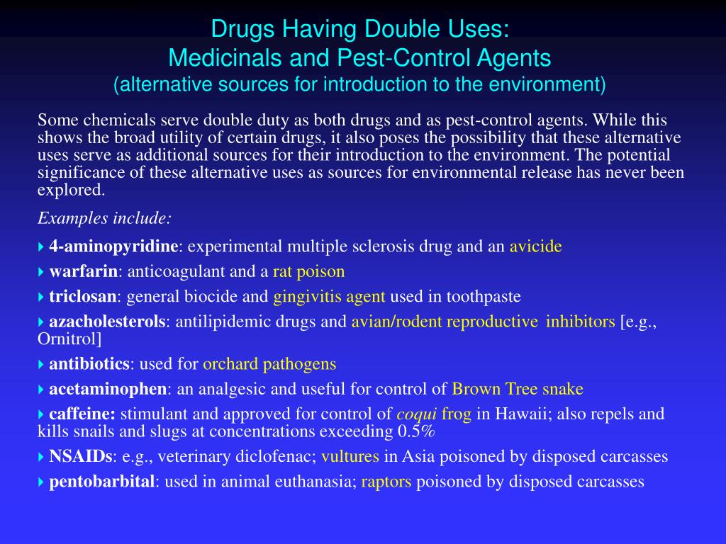 Drugs Having Double Uses: