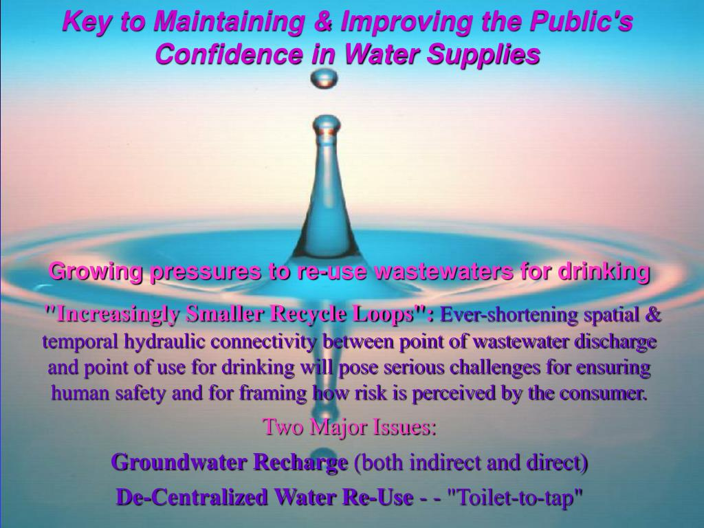 Key to Maintaining & Improving the Public's Confidence in Water Supplies