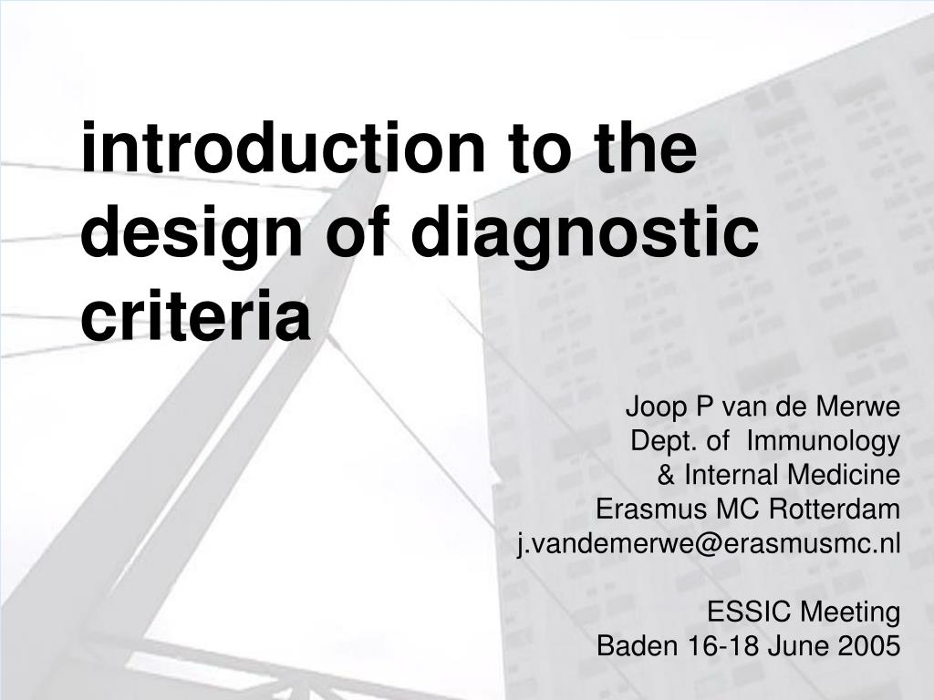 introduction to the design of diagnostic criteria l.