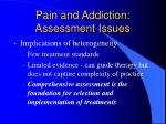 pain and addiction assessment issues12