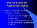 pain and addiction assessment issues13