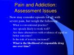 pain and addiction assessment issues14