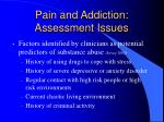 pain and addiction assessment issues18
