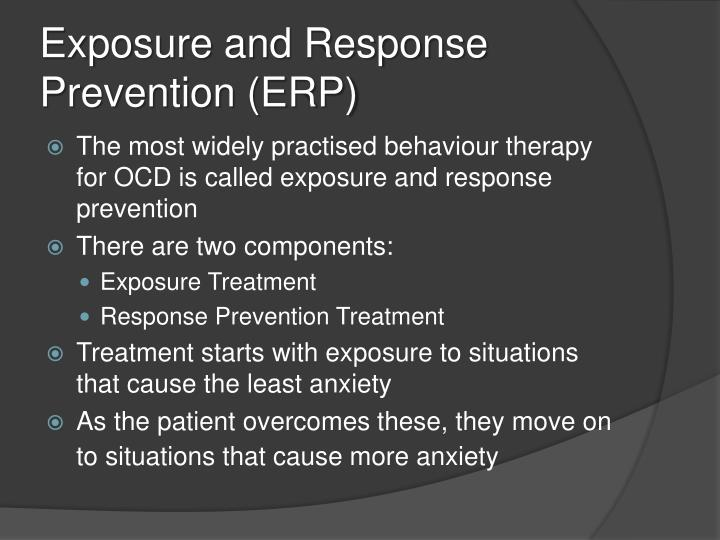 Exposure and Response Prevention (ERP)