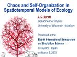 chaos and self organization in spatiotemporal models of ecology