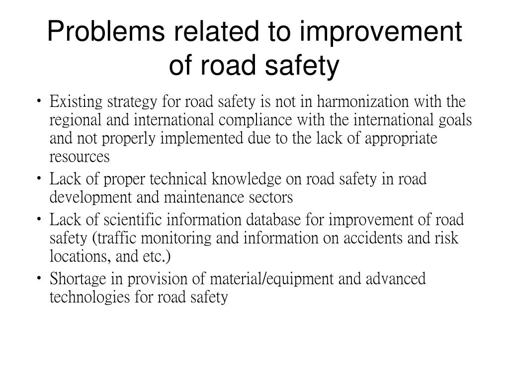 Problems related to improvement of road safety