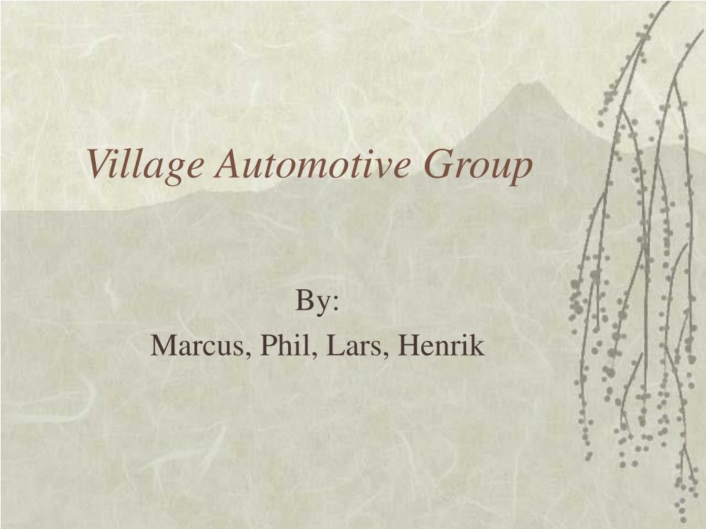 village automotive group l.