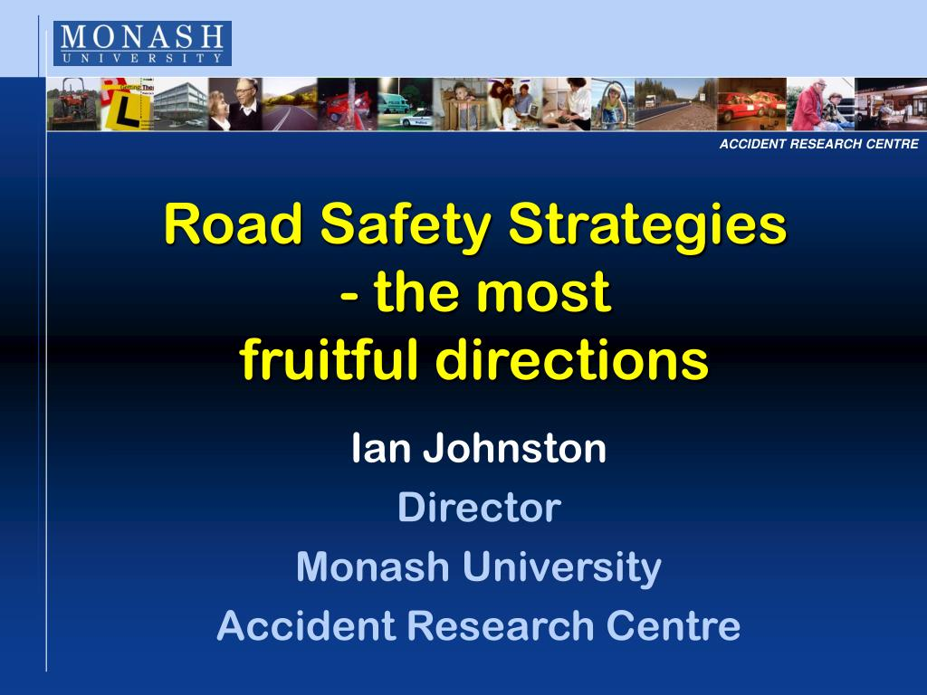 road safety strategies the most fruitful directions l.