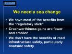 we need a sea change