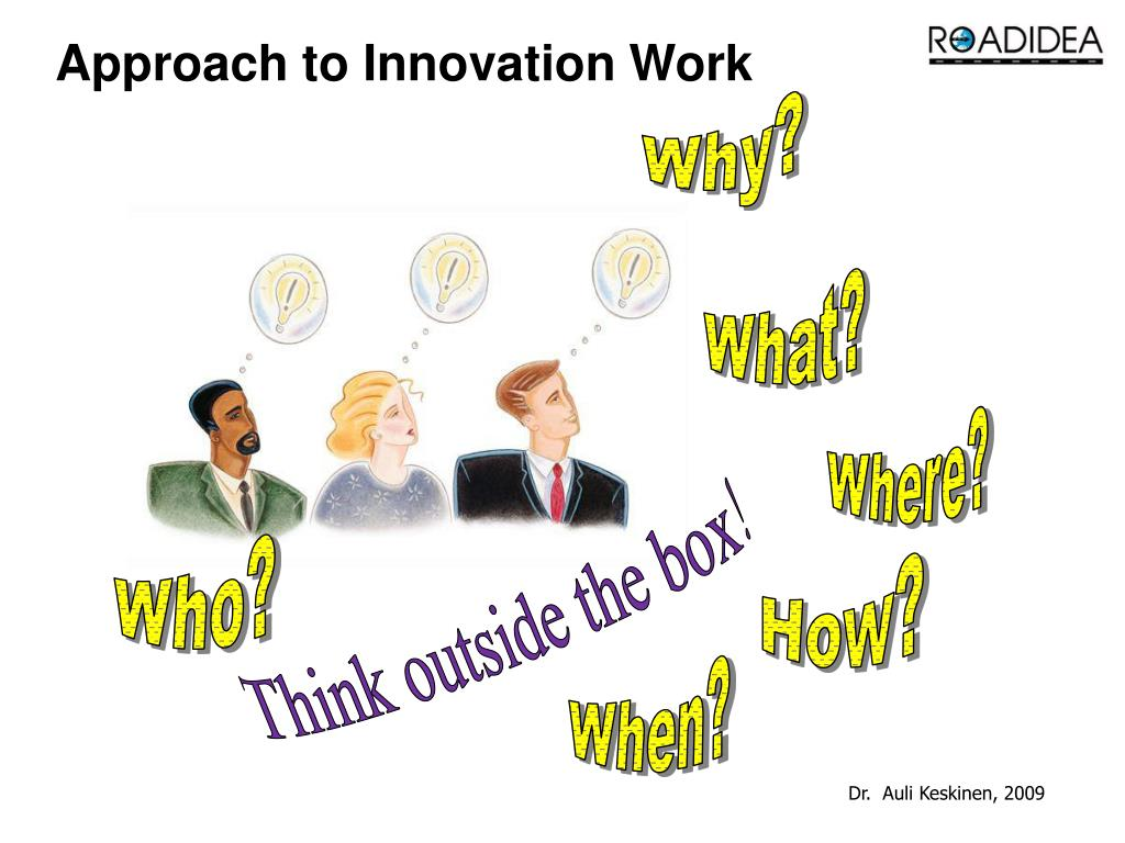 Approach to Innovation Work