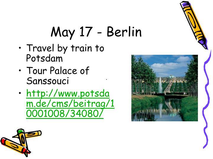 May 17 - Berlin