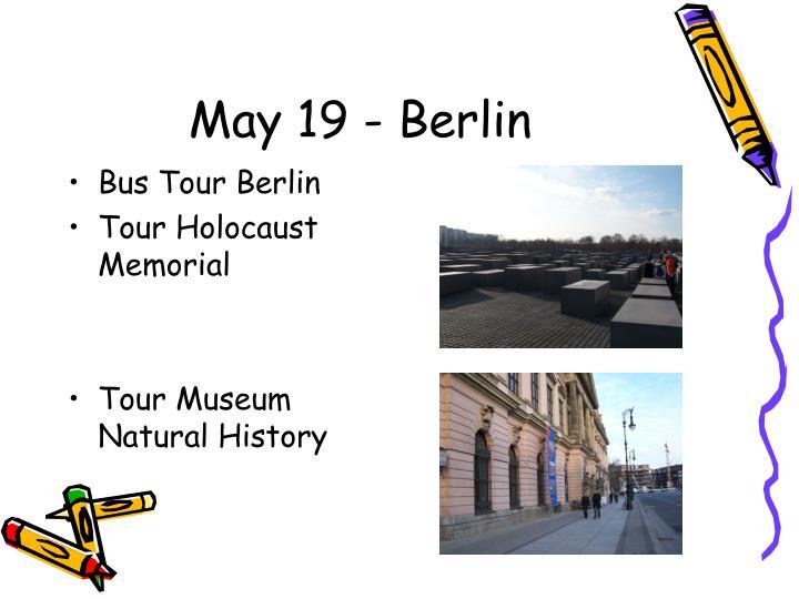 May 19 - Berlin