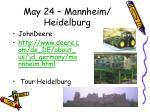 may 24 mannheim heidelburg