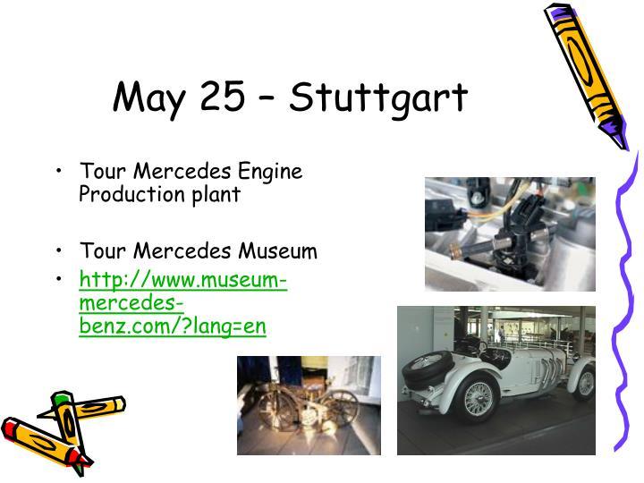 May 25 – Stuttgart