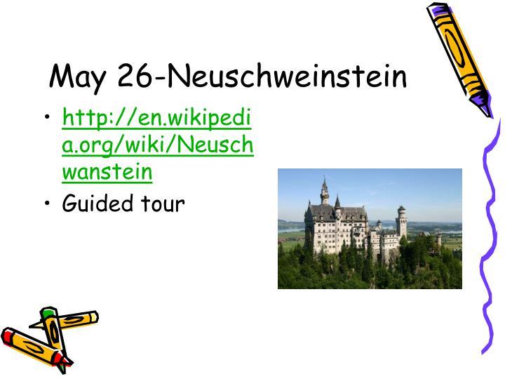 May 26-Neuschweinstein