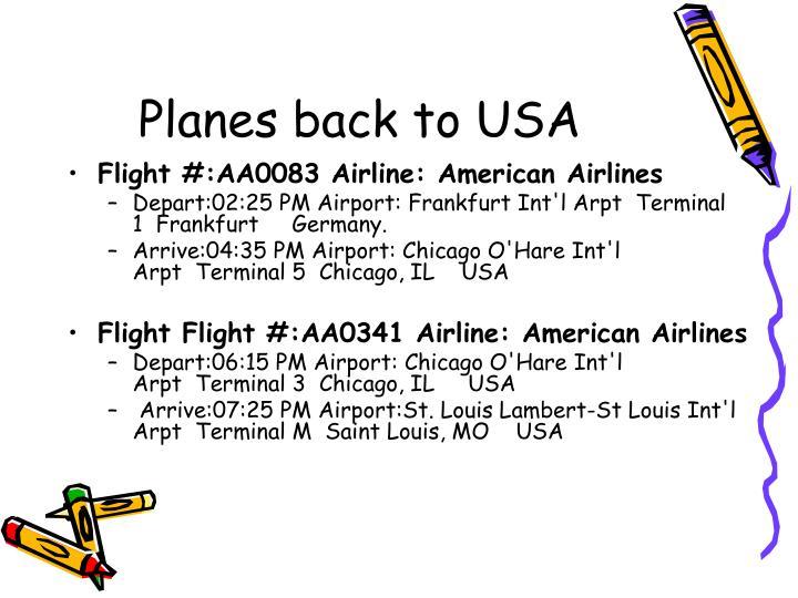 Planes back to USA