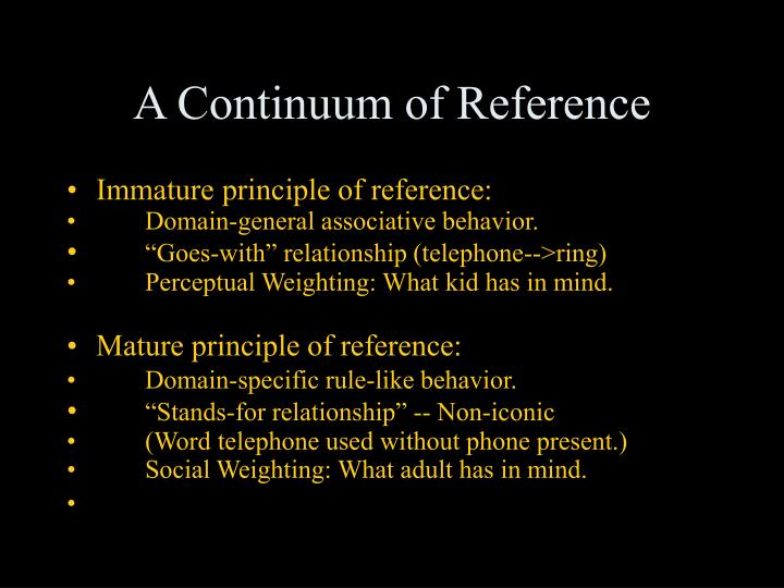 A Continuum of Reference