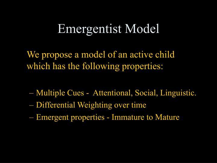 Emergentist Model