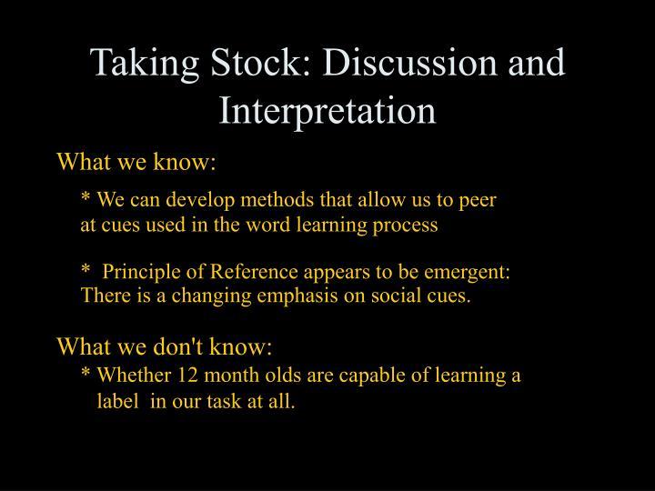 Taking Stock: Discussion and Interpretation