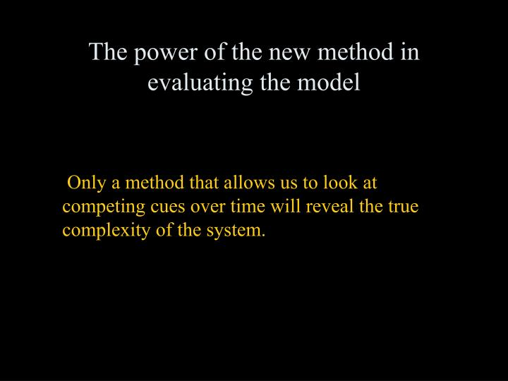 The power of the new method in