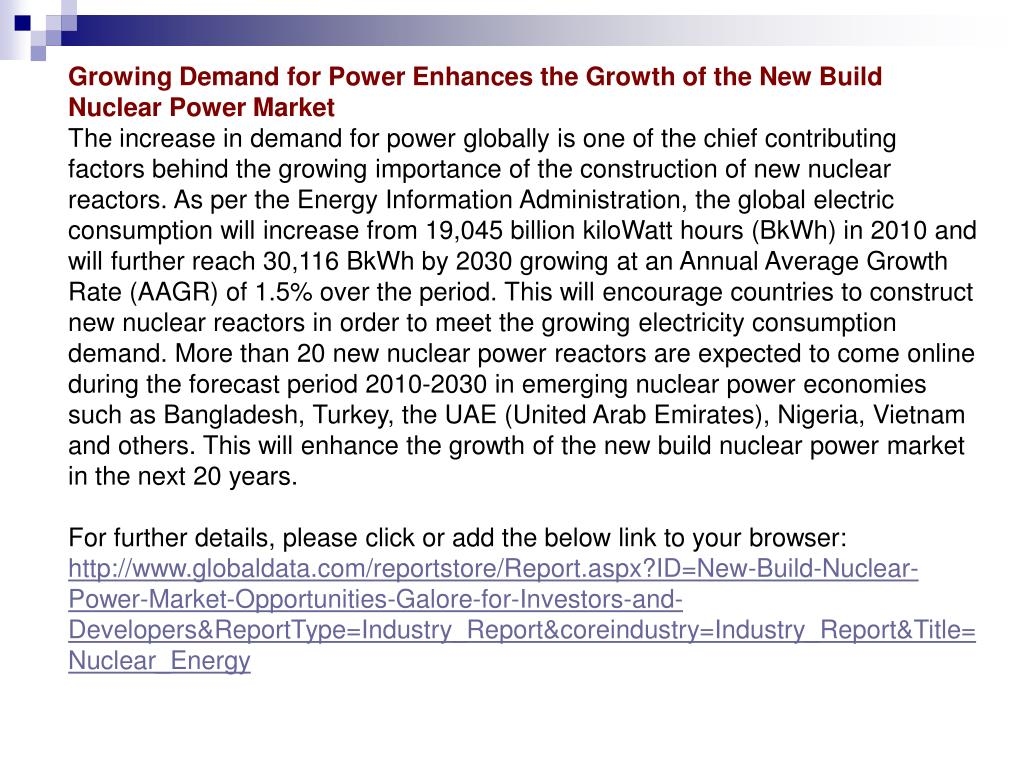 Growing Demand for Power Enhances the Growth of the New Build Nuclear Power Market