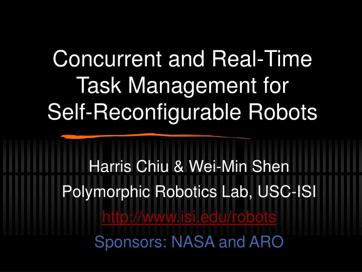 Concurrent and real time task management for self reconfigurable robots